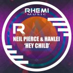 Neil Pierce, Hanlei – Hey Child