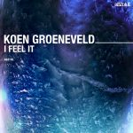 Koen Groeneveld – I Feel it