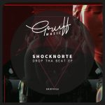 Shocknorte – Drop Tha Beat