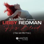 Soulfunky, Libby Redman, One Voice Gospel Choir – His Blood (Has Set Me Free)