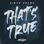 Simon Adams – That's True
