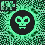 Reigns, Apexape – Hold On