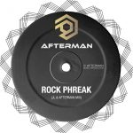 Afterman, JL & Afterman – Rock Phreak (JL  & Afterman Mix)