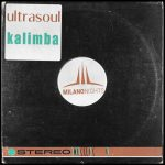 Ultrasoul – Kalimba (JL & Afterman Mix)