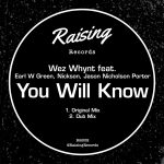 Nickson, Earl W Green, Wez Whynt, Jason Nicholson Porter – You Will Know