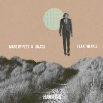 Jinadu, Made By Pete – Fear The Fall
