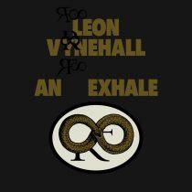 Leon Vynehall – An Exhale