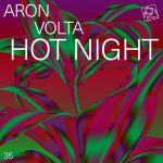 Aron Volta – Hot Night