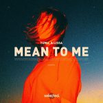 Lissa, yuma. – Mean to Me