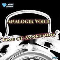 Analogik Voice – Time of Awakening
