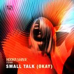Booka Shade, SOHMI, Booka Shade, SOHMI – Small Talk (Okay)