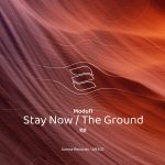 Modul1 – Stay Now / The Ground