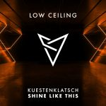 Kuestenklatsch – SHINE LIKE THIS