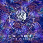 Dole & Kom – Keep It Going