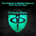 Damien Spencer, Paul Sawyer – When We Fall Asleep