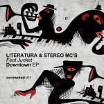 Stereo MC's, Literatura, Junket – Downtown EP (feat. Junket)