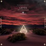 Cafe De Anatolia, Ben Beckman – Layos (Rialians On Earth Remix)
