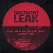 FOOLiE, 96 Vibe – Bass Drum (feat. Wez)