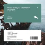 Miguel Matoz, Aire Project – All Voices