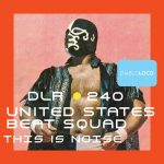 United States Beat Squad – This Is Noise