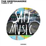 The Deepshakerz – Turn It Up
