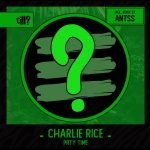 Charlie Rice – PRTY TIME