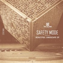 Safety Mode – Beautiful Landscape EP