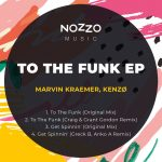 Marvin Kraemer, Kenzø – To The Funk