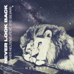 Oliver Heldens, Syd Silvair – Never Look Back (feat. Syd Silvair) [Extended Mix]
