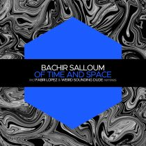 Bachir Salloum – Of Time and Space