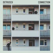 Detrusch – Connection