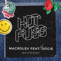Oggie, Macrolev – Boyfriend