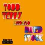 Todd Terry, Dred Stock – Dred Head