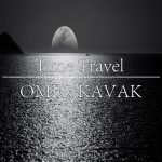 Omer Kavak – Time Travel