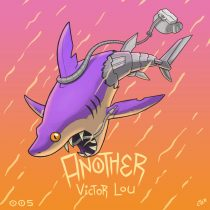 Victor Lou – Another