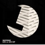 MADDIMAN – On & On