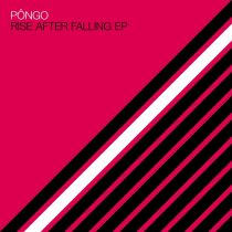 Pongo – Rise After Falling EP