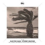 Electric Dada – Stormy Weather