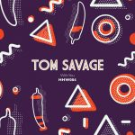 Tom Savage – With You