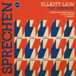 Elliott Lion – The Creeps E.P.