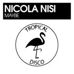 Nicola Nisi – Maybe