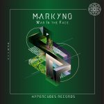 Markyno – War in the Face