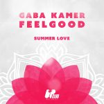 FeelGood, Gaba Kamer – Summer Love (Extended Mix)