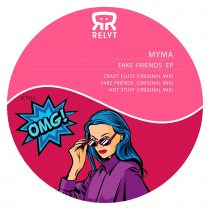 Myma – Fake Friends EP