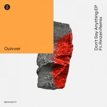 Quivver – Don't Say Anything EP