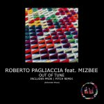 Mizbee, Roberto Pagliaccia – Out of Tune (Extended Mixes)