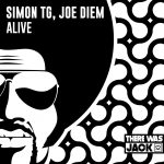 Joe Diem, Simon TG – Alive