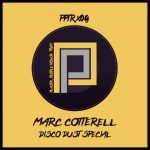 Marc Cotterell – Disco Dust Special