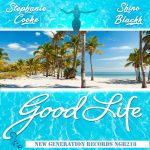 Stephanie Cooke, Shino Blackk – Good Life