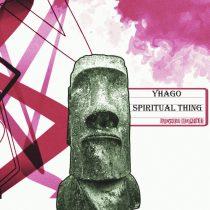 Yhago – Spiritual Thing